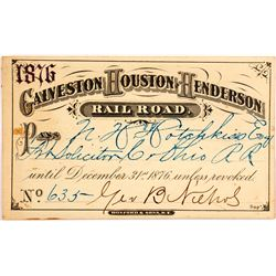 1876 Galveston, Houston and Henderson Railroad Pass