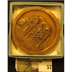 1610-1960 350th Commemorative Anniversary Founding of Santa Fe. In original box of issue. Heavy Bron