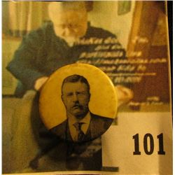 Rare Theodore Roosevelt picture pin-back, patented August 8, 1899 by International Badge & Novelty C
