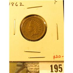 1862 Indian Head Cent, F, value $20