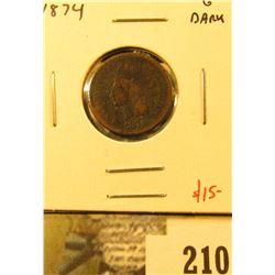 1874 Indian Cent, G dark, value $15