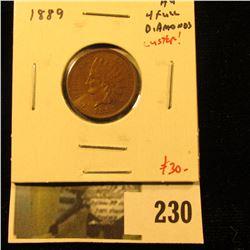 1889 Indian Cent, AU w/luster, 4 full diamonds, value $30