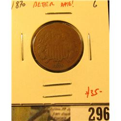 1870 Two Cent Piece, G, better date, value $35