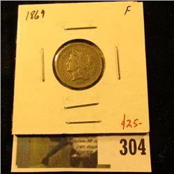1869 3 Cent nickel, F, value $25