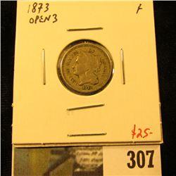 1873  open 3  3 Cent nickel, F, value $25