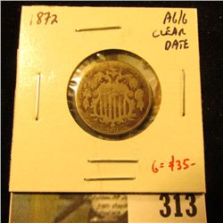 1872 Shield Nickel, AG/G clear date, value G = $35