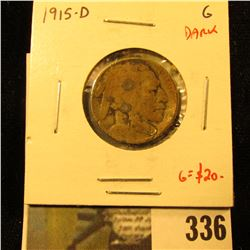 1915-D Buffalo Nickel, G dark, better date, value $20