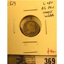 1829 Bust Half Dime, G obverse, AG reverse, honest wear, value $40