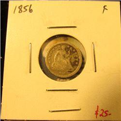 1856 Seated Liberty Half Dime, F, value $25
