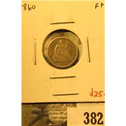 1860 Seated Liberty Half Dime, F+, value $25