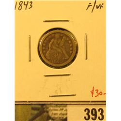 1843 Seated Liberty Dime, F/VF, value $30