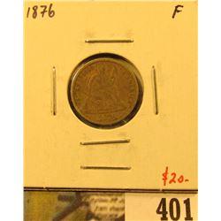 1876 Seated Liberty Dime, F, value $20