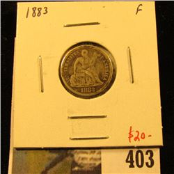 1883 Seated Liberty Dime, F, value $20