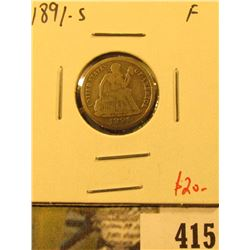 1891-S Seated Liberty Dime, F, value $20
