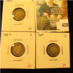Group of (3) Barber Dimes, 1906-D, 1906-O, 1907, all G, group value $14