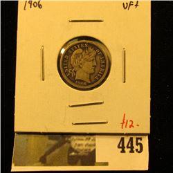 1906 Barber Dime, VF+, value $12