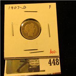 1907-D Barber Dime, F, value $10