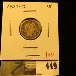 1907-O Barber Dime, VF, tough grade for date, value $45