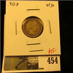 1912-D Barber Dime, VF30, value $15