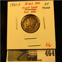 1931-S Mercury Dime, XF toned, better date, tough grade for date, value $16