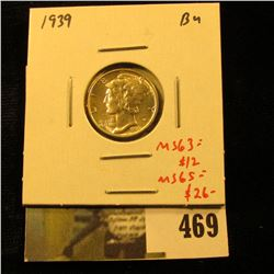 1939 Mercury Dime, BU, MS63=$12, MS65-$26, value $12 to $26