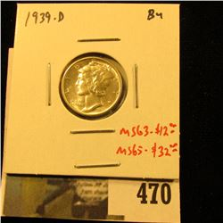 1939-D Mercury Dime, BU, MS63=$12, MS65-$32, value $12 to $32