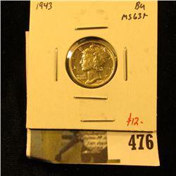 1943 Mercury Dime, BU MS63+, value $12