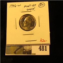 1996-W Roosevelt Dime, BU, issued in Mint Sets only, low mintage modern rarity, value $20