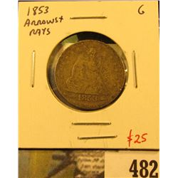 1853 Arrows & Rays Seated Liberty Quarter, G, value $25