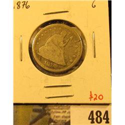 1876 Seated Liberty Quarter, G, value $20
