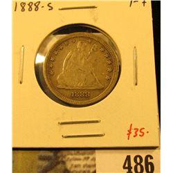 1888-S Seated Liberty Quarter, F+, value $35