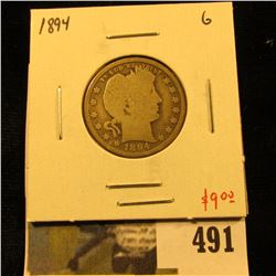 1894 Barber Quarter, G, value $9