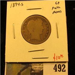 1894-S Barber Quarter, G+ full rims, value $10