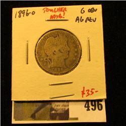 1896-O Barber Quarter, G obverse, AG reverse, better date, value $35
