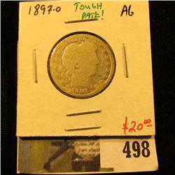1897-O Barber Quarter, AG, TOUGH DATE, value $20