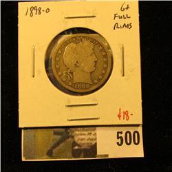 1898-O Barber Quarter, G+ full rims, better date, value $18