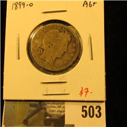 1899-O Barber Quarter, AG+, value $7