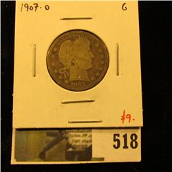 1907-O Barber Quarter, G, value $9