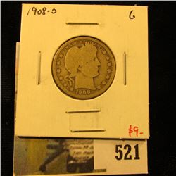 1908-O Barber Quarter, G, value $9