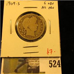 1909-S Barber Quarter, G obverse, AG reverse, value $7
