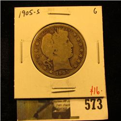 1905-S Barber Half Dollar, G, value $16
