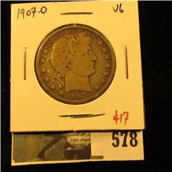 1907-O Barber Half Dollar, VG, value $17
