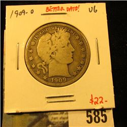 1909-O Barber Half Dollar, VG, better date, value $22