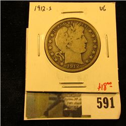 1912-S Barber Half Dollar, VG, value $18