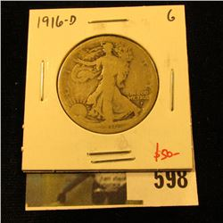 1916-D Walking Liberty Half Dollar, G, value $50