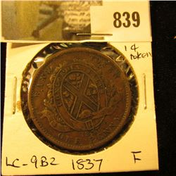 1837 Lower Canada One Cent token, Fine, Charlton LC9-B2.