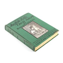 Buffalo Bill's Own Story 1st Edition 1917