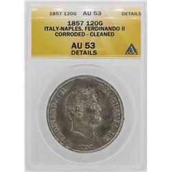 1857 Italy-Naples Ferdinando II 120 Grana Coin ANACS AU53 Details