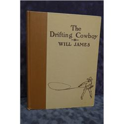 James, Will, Drifting Cowboy, 1st, 1925, with inscription and sketch to Earl Snook, and signed by WJ