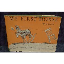 James, Will, My First Horse,1940, no Scribner's A, dj